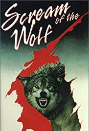 Scream of the Wolf (1974) Poster - Movie Forum, Cast, Reviews