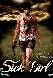 Sick Girl (2007) Poster - Movie Forum, Cast, Reviews