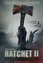 Hatchet II (2010) Poster - Movie Forum, Cast, Reviews