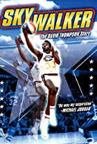 Image of SkyWalker: The David Thompson Story