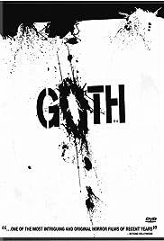 Goth(2008) Poster - Movie Forum, Cast, Reviews