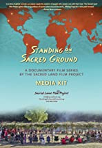 Standing on Sacred Ground