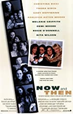 Now and Then(1995)