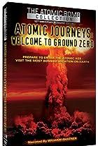 Image of Atomic Journeys: Welcome to Ground Zero