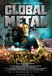 Global Metal (2008) Poster - Movie Forum, Cast, Reviews