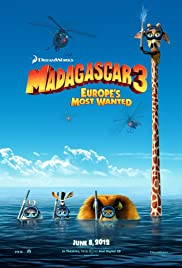 Madagascar 3: Europe's Most Wanted (2012) Poster - Movie Forum, Cast, Reviews