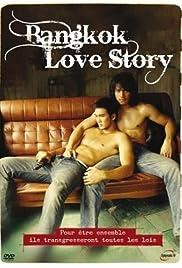 Bangkok Love Story(2007) Poster - Movie Forum, Cast, Reviews