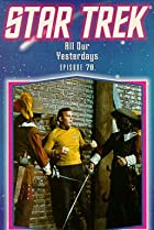 Image of Star Trek: All Our Yesterdays