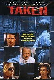 Taken(1999) Poster - Movie Forum, Cast, Reviews