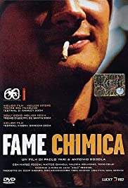 Fame chimica (2003) Poster - Movie Forum, Cast, Reviews