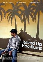 Jazzed Up Hoodlums