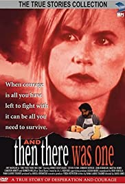 And Then There Was One (1994) Poster - Movie Forum, Cast, Reviews