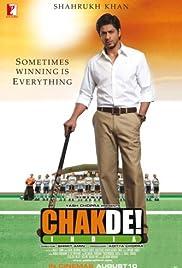 Chak de! India(2007) Poster - Movie Forum, Cast, Reviews