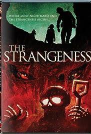 The Strangeness(1985) Poster - Movie Forum, Cast, Reviews