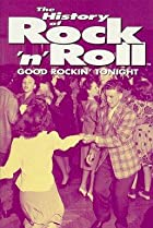 Image of The History of Rock 'n' Roll: Good Rockin' Tonight