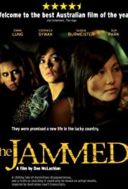 The Jammed (2007) Poster - Movie Forum, Cast, Reviews