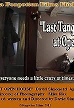 Last Tango at Open House