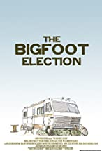 Primary image for The Bigfoot Election