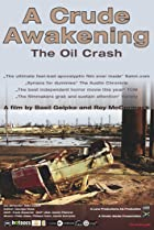Image of A Crude Awakening: The Oil Crash