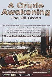 A Crude Awakening: The Oil Crash Poster