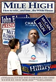 Mile High: How to Win... and Lose... the White House Poster