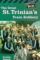 Image of The Great St. Trinian's Train Robbery