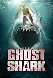 Ghost Shark (2013) Poster - Movie Forum, Cast, Reviews