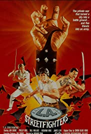 L.A. Streetfighters (1985) Poster - Movie Forum, Cast, Reviews