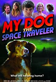 My Dog the Space Traveler Poster