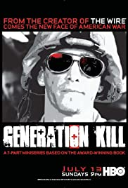 Generation Kill Poster - TV Show Forum, Cast, Reviews