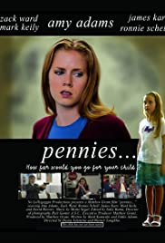 Pennies(2006) Poster - Movie Forum, Cast, Reviews