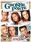 """""""Grosse Pointe"""""""