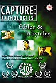Capture Anthologies: Fables & Fairytales Poster