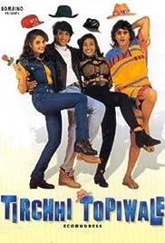 Tirchhi Topiwale Poster