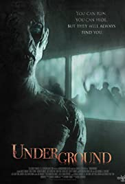 Underground (2011) Poster - Movie Forum, Cast, Reviews