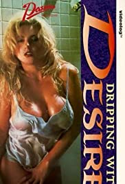 Dripping with Desire Poster