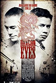 Dragon Eyes (2012) Poster - Movie Forum, Cast, Reviews