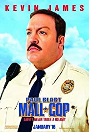 Paul Blart: Mall Cop (2009) Poster - Movie Forum, Cast, Reviews