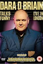 Image of Dara O'Briain Talks Funny: Live in London