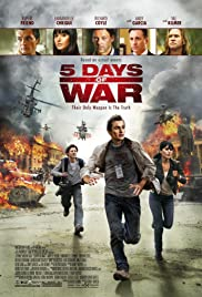 5 Days of War (2011) Poster - Movie Forum, Cast, Reviews