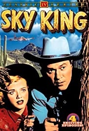 Sky King Poster - TV Show Forum, Cast, Reviews