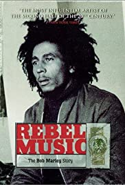 Bob Marley: Rebel Music Poster
