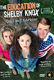The Education of Shelby Knox (2005) Poster - Movie Forum, Cast, Reviews