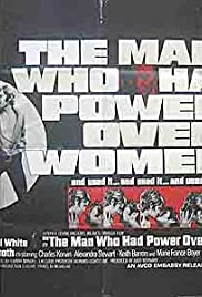 The Man Who Had Power Over Women Poster