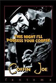 This Night I Will Possess Your Corpse Poster