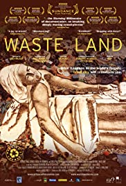 Waste Land (2010) Poster - Movie Forum, Cast, Reviews