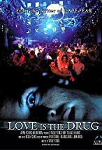 Primary image for Love Is the Drug
