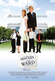 The Singles 2nd Ward (2007) Poster - Movie Forum, Cast, Reviews