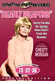 Deadly Weapons (1974) Poster - Movie Forum, Cast, Reviews