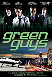 Green Guys (2011) Poster - Movie Forum, Cast, Reviews